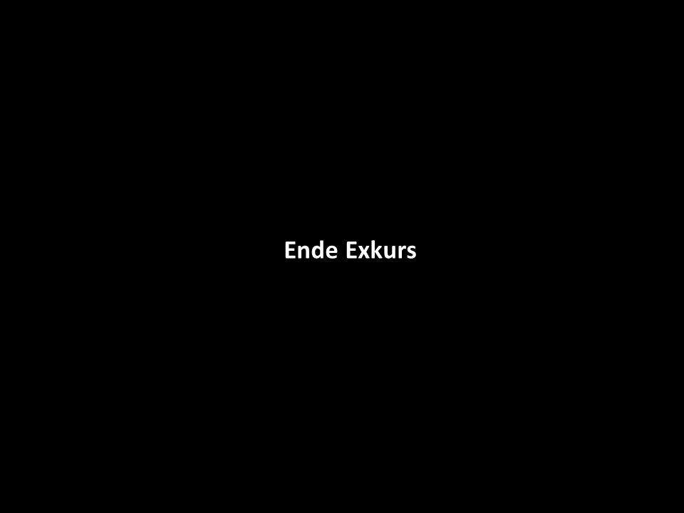 Ende Exkurs