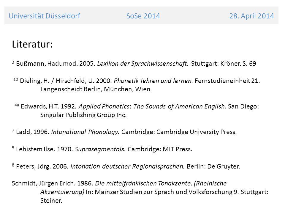 Universität Düsseldorf SoSe 2014 28. April 2014 Literatur: 3 Bußmann, Hadumod. 2005. Lexikon der Sprachwissenschaft. Stuttgart: Kröner. S. 69 10 Dieli