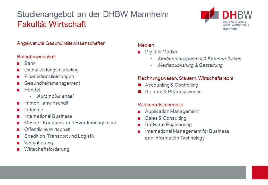 Studienangebot an der DHBW Mannheim Fakultät Wirtschaft Angewandte Gesundheitswissenschaften Betriebswirtschaft Bank Dienstleistungsmarketing Finanzdi