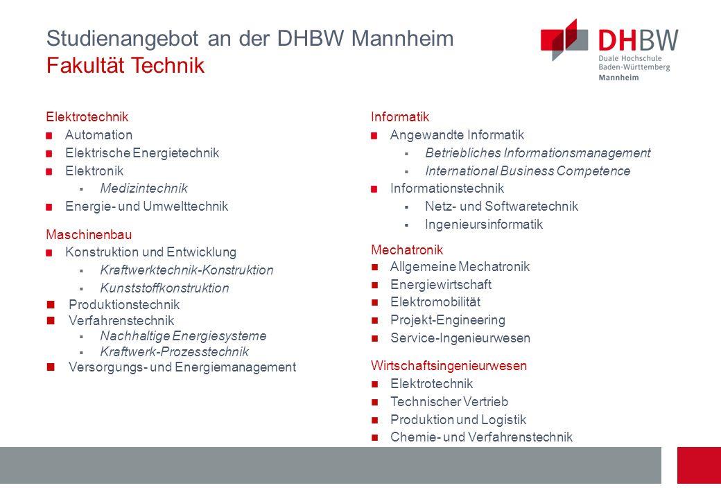 Studienangebot an der DHBW Mannheim Fakultät Technik Elektrotechnik Automation Elektrische Energietechnik Elektronik Medizintechnik Energie- und Umwel