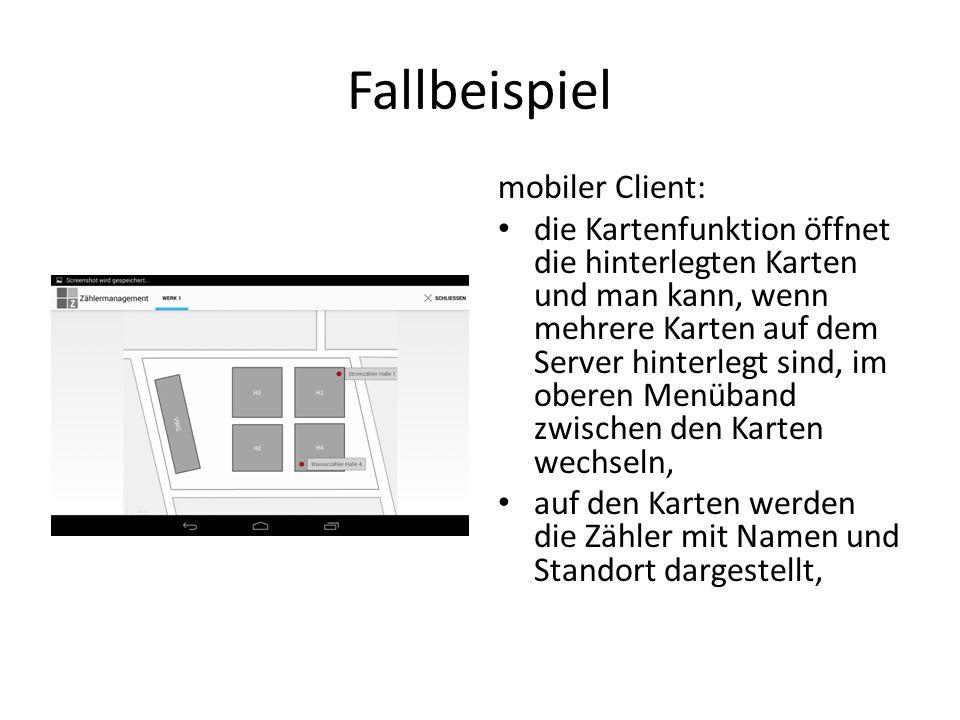 Fallbeispiel mobiler Client: die Kartenfunktion öffnet die hinterlegten Karten und man kann, wenn mehrere Karten auf dem Server hinterlegt sind, im ob