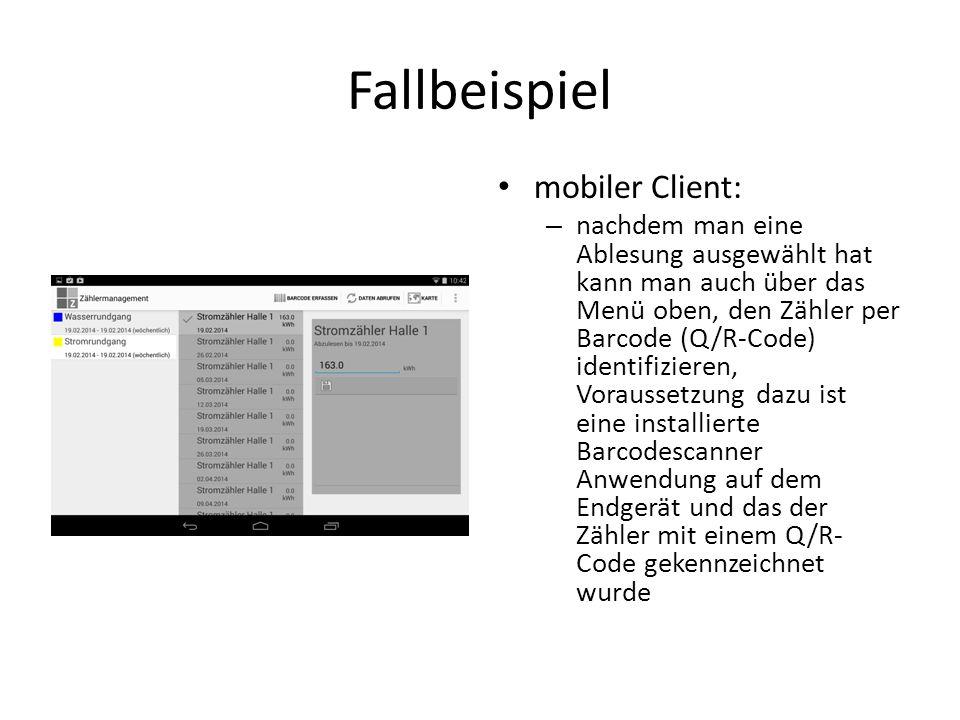 Fallbeispiel mobiler Client: – nachdem man eine Ablesung ausgewählt hat kann man auch über das Menü oben, den Zähler per Barcode (Q/R-Code) identifizi