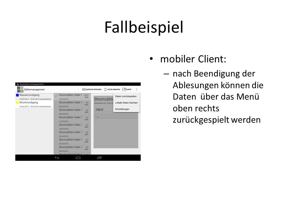 Fallbeispiel mobiler Client: – nach Beendigung der Ablesungen können die Daten über das Menü oben rechts zurückgespielt werden
