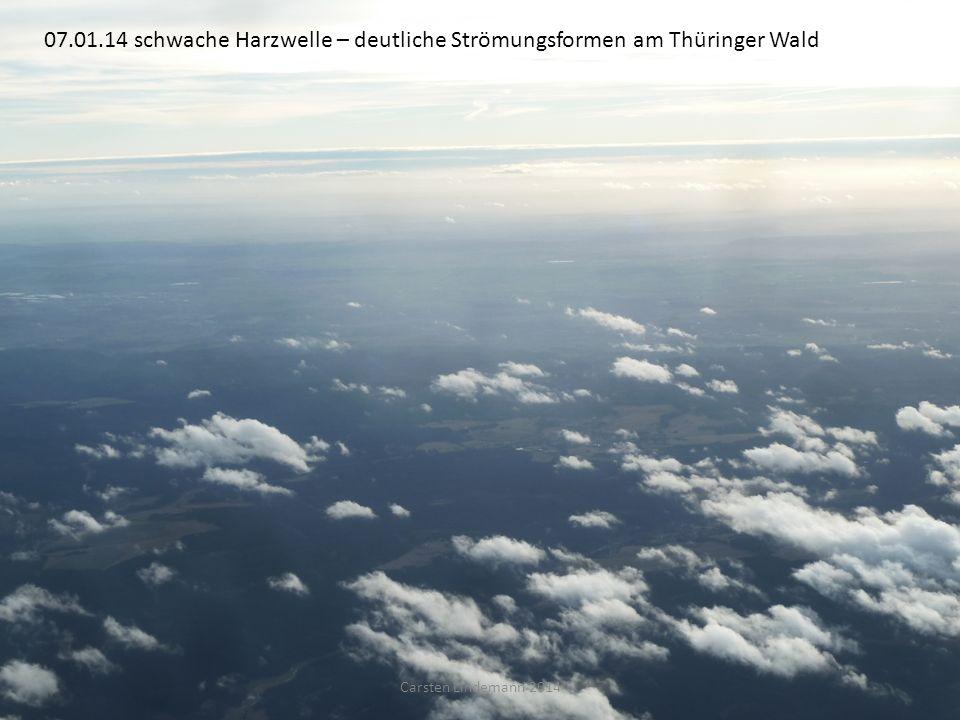 07.01.14 schwache Harzwelle – deutliche Strömungsformen am Thüringer Wald Carsten Lindemann 2014