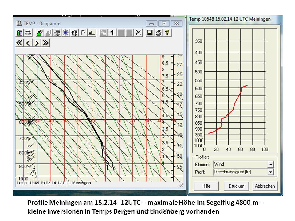 Profile Meiningen am 15.2.14 12UTC – maximale Höhe im Segelflug 4800 m – kleine Inversionen in Temps Bergen und Lindenberg vorhanden Carsten Lindemann