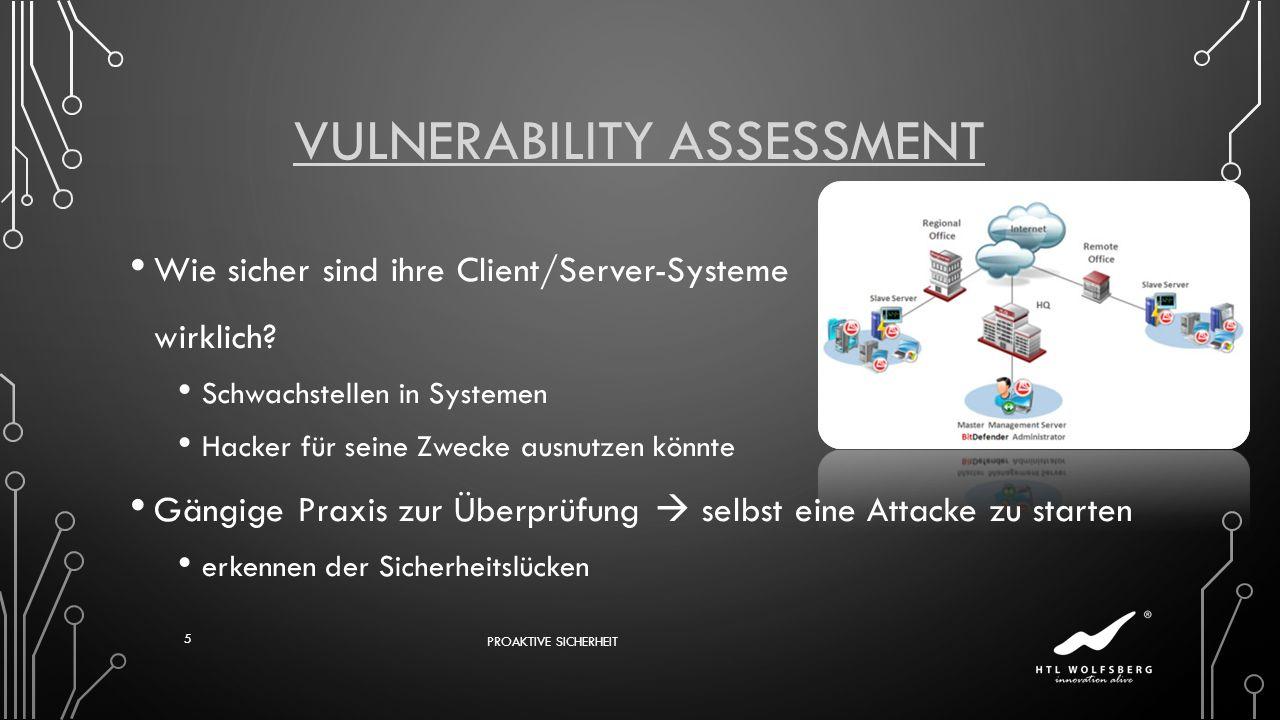 VULNERABILITY ASSESSMENT Wie sicher sind ihre Client/Server-Systeme wirklich? Schwachstellen in Systemen Hacker für seine Zwecke ausnutzen könnte Gäng