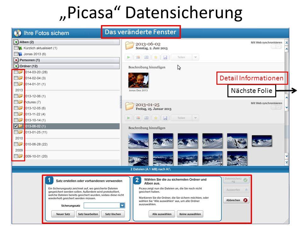 Picasa Datensicherung Nächste Folie Das veränderte Fenster Detail Informationen