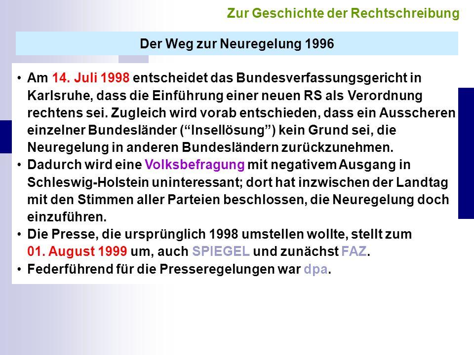 Der Weg zur Neuregelung 1996 Am 14.