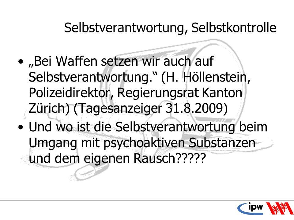 57 Selbstverantwortung, Selbstkontrolle Bei Waffen setzen wir auch auf Selbstverantwortung. (H. Höllenstein, Polizeidirektor, Regierungsrat Kanton Zür