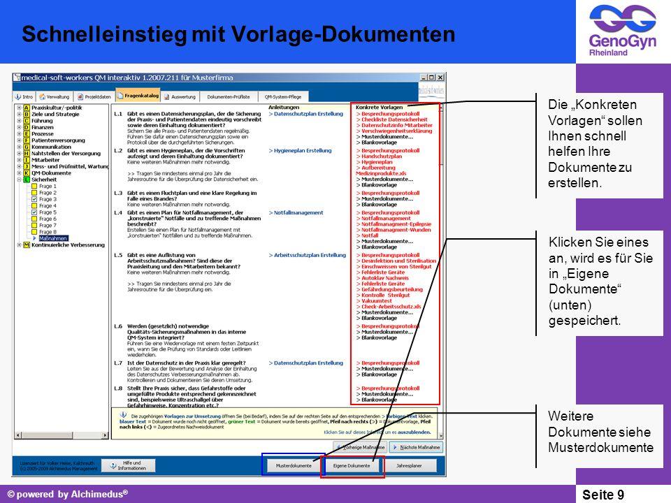 © powered by Alchimedus ® Seite 10 Haben Sie bereits Dokumente erstellt.