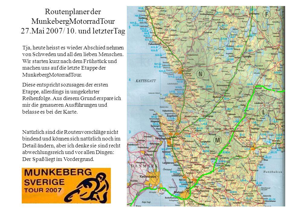 Routenplaner der MunkebergMotorradTour 27.Mai 2007/ 10.