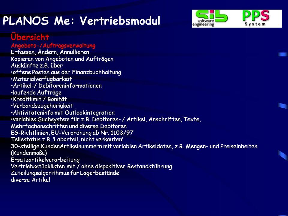 PLANOS Me: Vertriebsmodul Auftragsverwaltung – Artikelzeilen Auskünfte Als weitere Information stehen z.B.