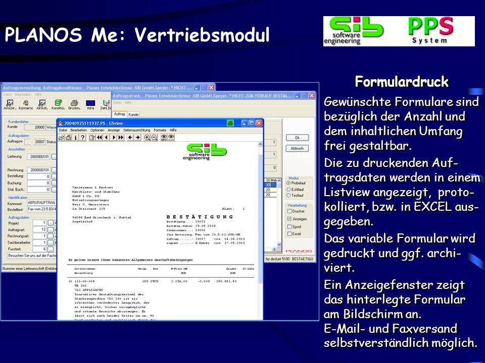 PLANOS Me: Vertriebsmodul Formulardruck Gewünschte Formulare sind bezüglich der Anzahl und dem inhaltlichen Umfang frei gestaltbar. Die zu druckenden