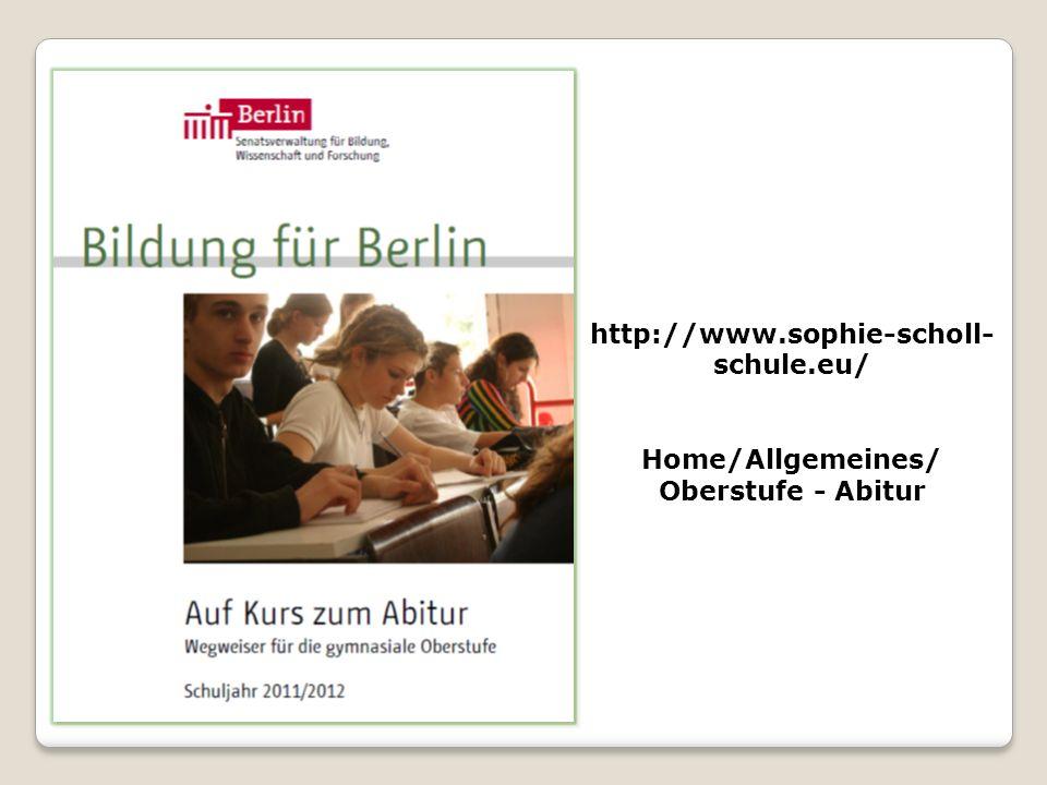 http://www.sophie-scholl- schule.eu/ Home/Allgemeines/ Oberstufe - Abitur