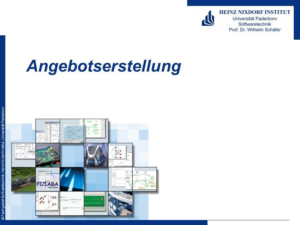 © Fachgebiet Softwaretechnik, Heinz Nixdorf Institut, Universität Paderborn Angebotserstellung