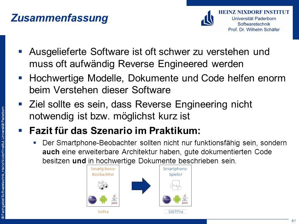 © Fachgebiet Softwaretechnik, Heinz Nixdorf Institut, Universität Paderborn Zusammenfassung Ausgelieferte Software ist oft schwer zu verstehen und mus