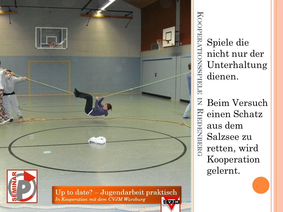 A BFAHRT NACH R IEDENBERG Einer der Höhepunkte unseres P-Seminars war das Jugendleiter- schulungs- wochenende in Riedenberg Up to date? – Jugendarbeit