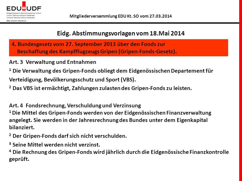 Mitgliederversammlung EDU Kt.SO vom 27.03.2014 Eidg.