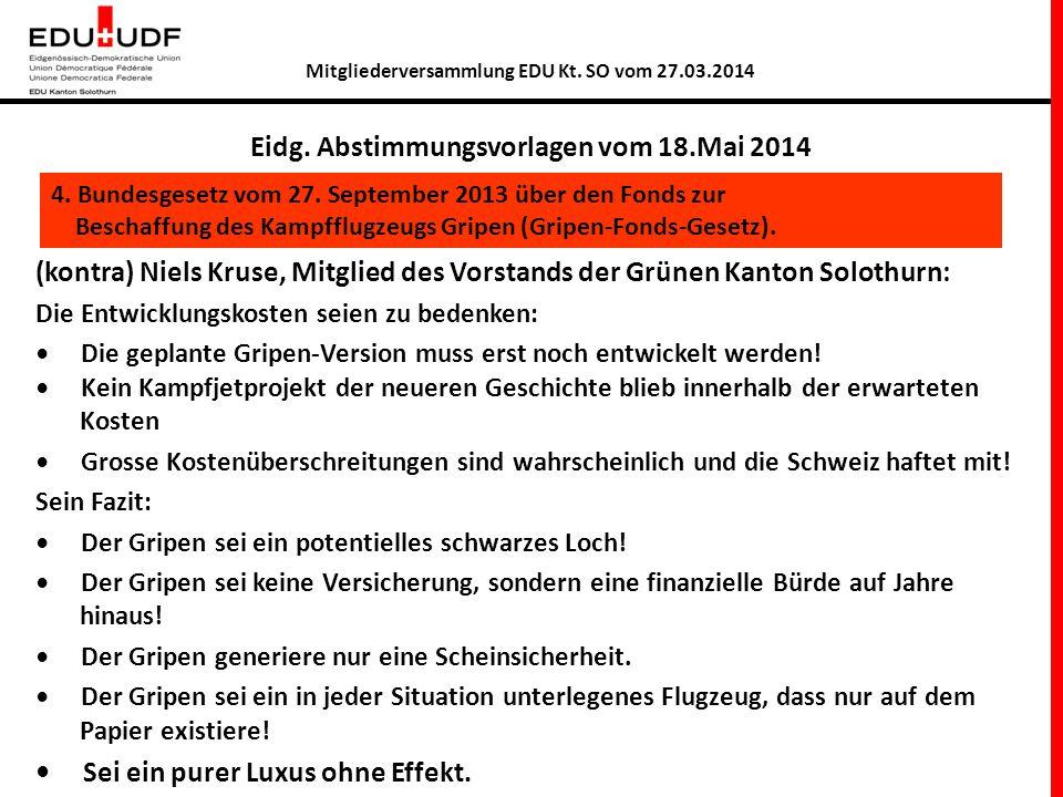 Mitgliederversammlung EDU Kt.SO vom 27.03.2014 4 Alternativen zum TTE.