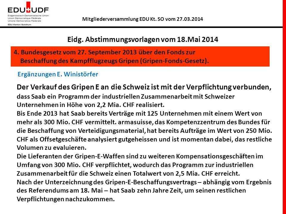 Mitgliederversammlung EDU Kt.SO vom 27.03.2014 Kooperation mit anderen Staaten.