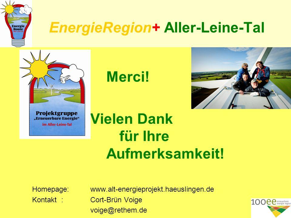 EnergieRegion+ Aller-Leine-Tal Merci. Vielen Dank für Ihre Aufmerksamkeit.