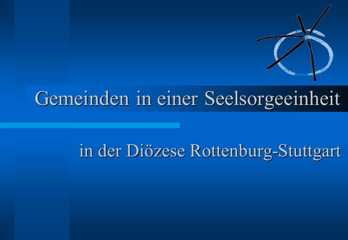 Gemeinden in einer Seelsorgeeinheit in der Diözese Rottenburg-Stuttgart