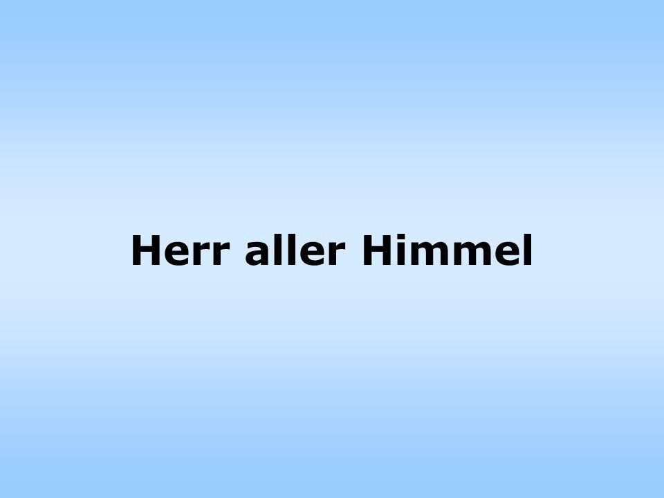 Herr aller Himmel