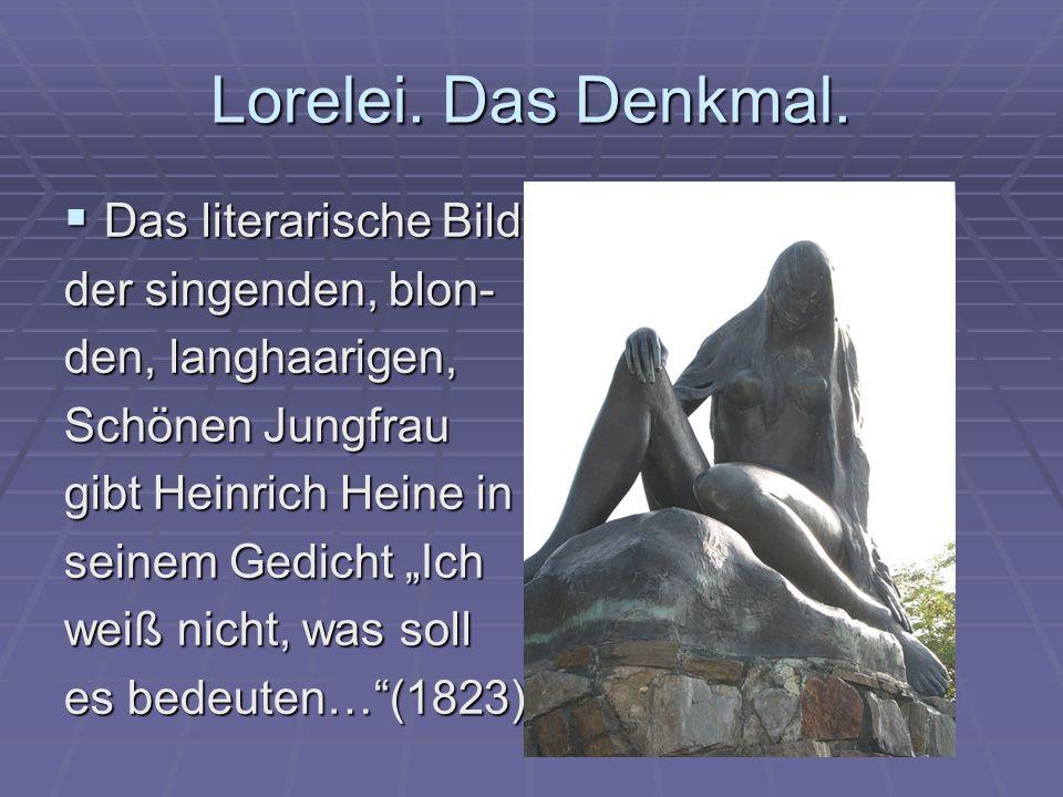 Lorelei.Das Denkmal.