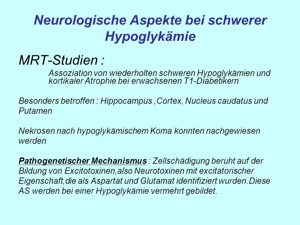 Neurologische Aspekte bei schwerer Hypoglykämie MRT-Studien : Assoziation von wiederholten schweren Hypoglykämien und kortikaler Atrophie bei erwachse