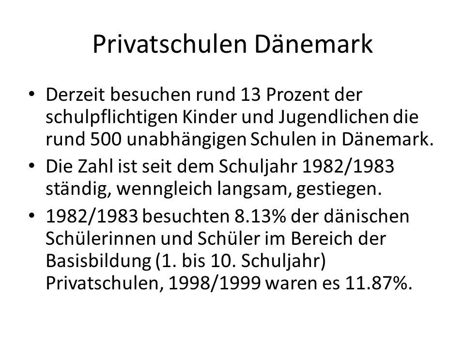 Privatschulen Dänemark Derzeit besuchen rund 13 Prozent der schulpflichtigen Kinder und Jugendlichen die rund 500 unabhängigen Schulen in Dänemark. Di