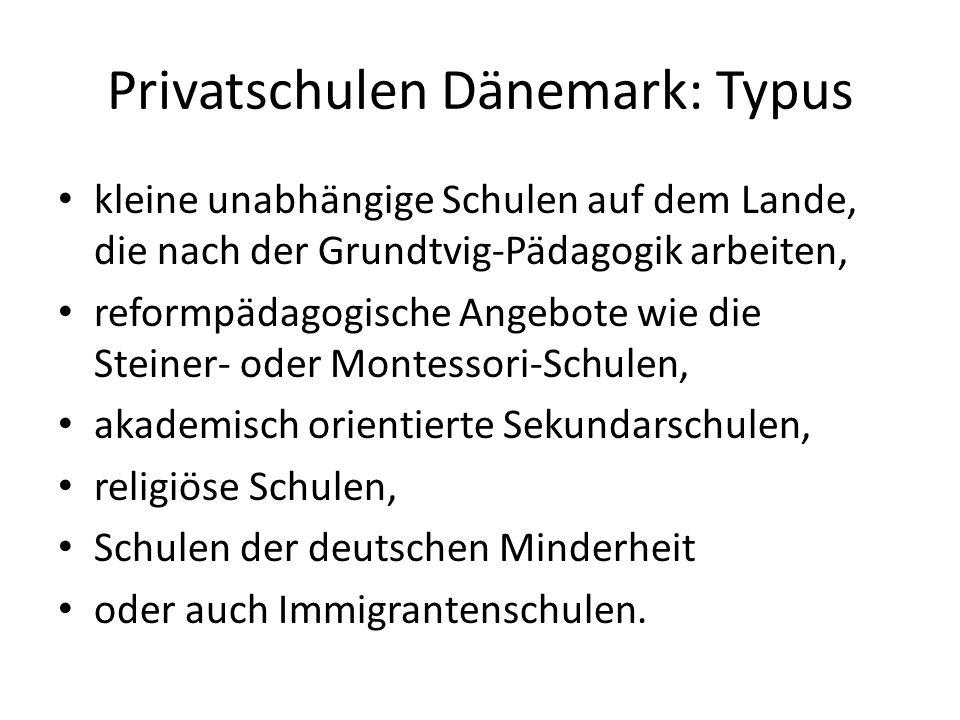 Privatschulen Dänemark: Typus kleine unabhängige Schulen auf dem Lande, die nach der Grundtvig-Pädagogik arbeiten, reformpädagogische Angebote wie die