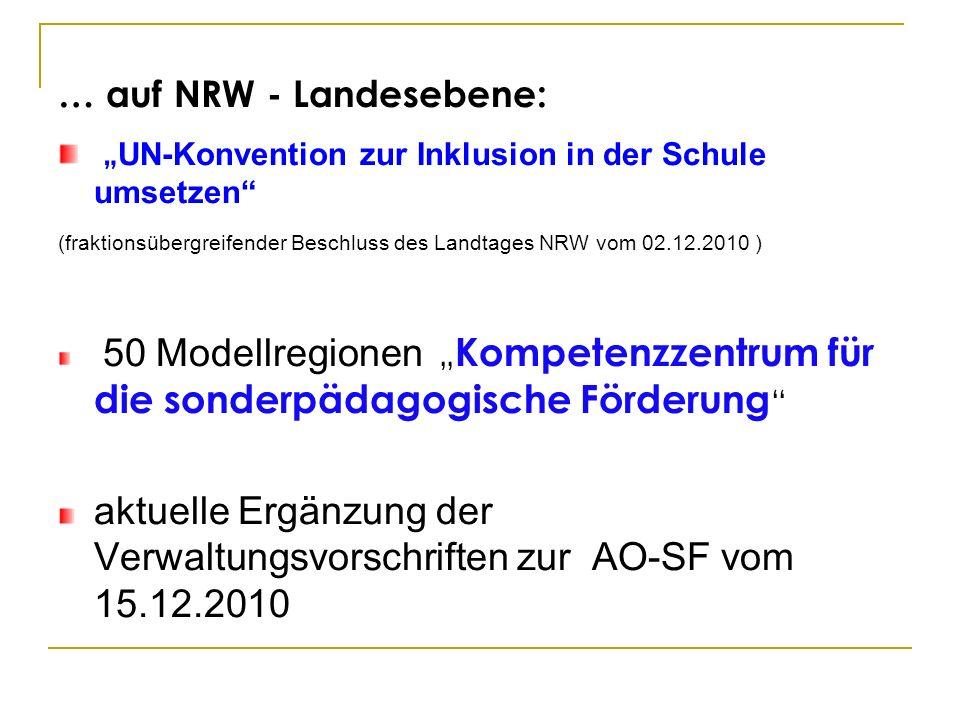 … auf NRW - Landesebene: UN-Konvention zur Inklusion in der Schule umsetzen (fraktionsübergreifender Beschluss des Landtages NRW vom 02.12.2010 ) 50 M