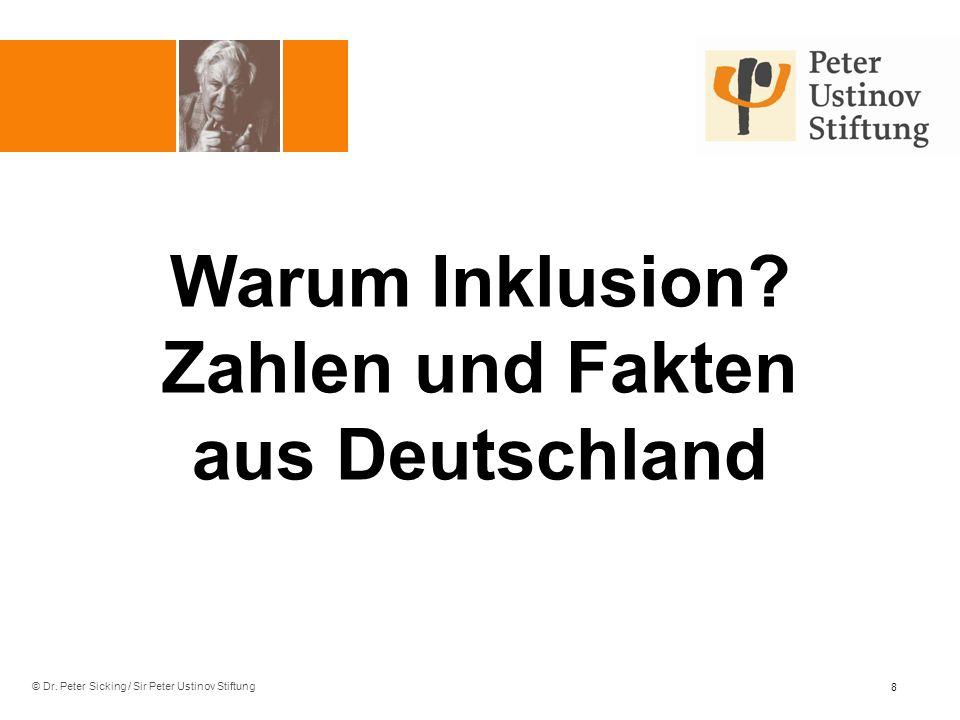 © Dr.Peter Sicking / Sir Peter Ustinov Stiftung Warum Inklusion.