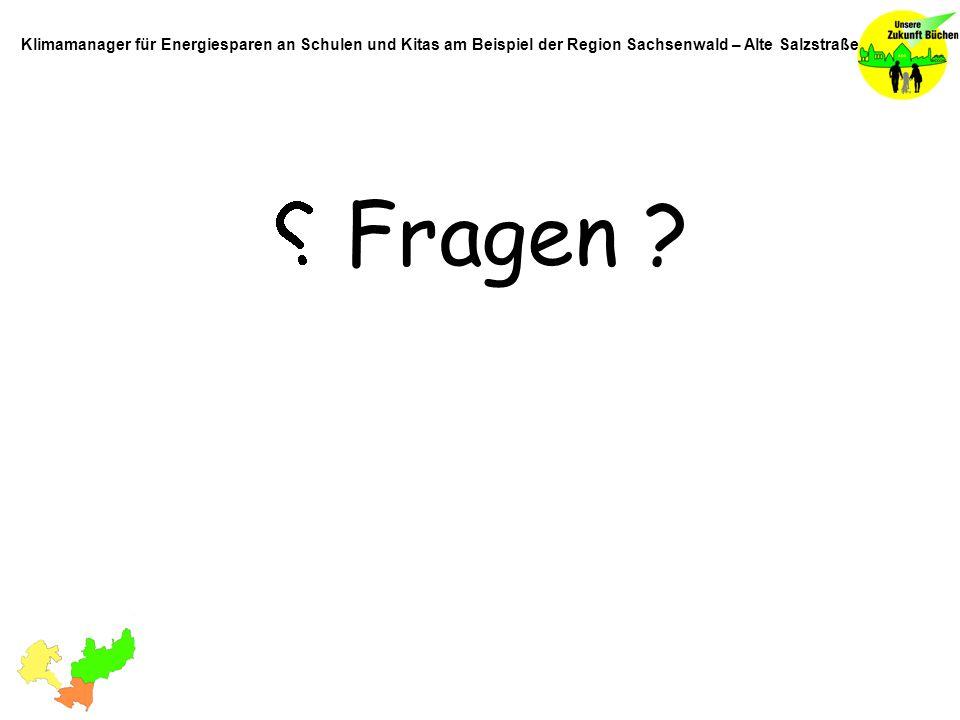 Fragen ? Klimamanager für Energiesparen an Schulen und Kitas am Beispiel der Region Sachsenwald – Alte Salzstraße