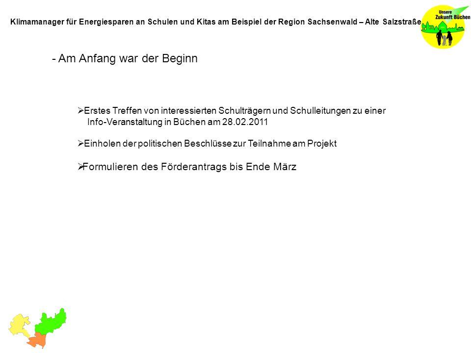 - Beteiligte Idee: Teilnahme aller Schulen der AktivRegion Sachsenwald - Elbe Klimamanager für Energiesparen an Schulen und Kitas am Beispiel der Region Sachsenwald – Alte Salzstraße