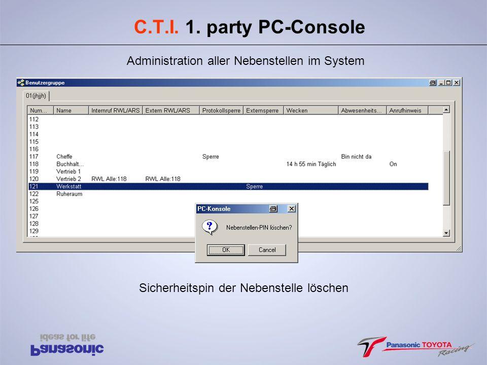 C.T.I. 1. party PC-Console Sicherheitspin der Nebenstelle löschen Administration aller Nebenstellen im System