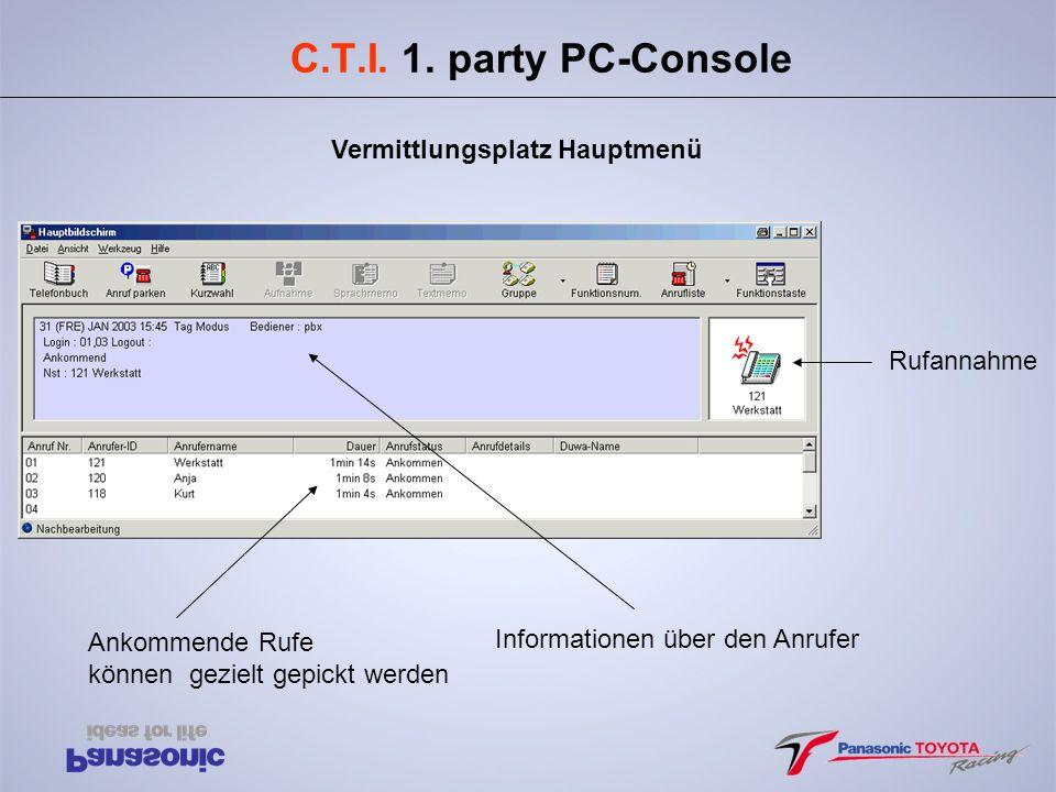C.T.I.1. party PC-Phone Ý Persönliches Telefonbuch dient als Basis für CTI.