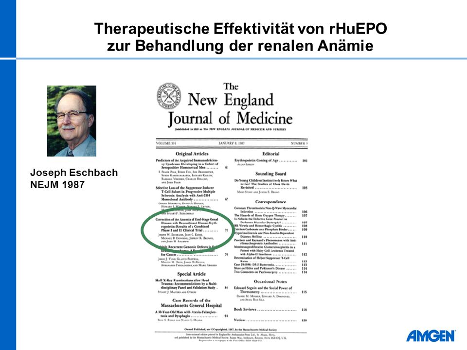 Therapeutische Effektivität von rHuEPO zur Behandlung der renalen Anämie Joseph Eschbach NEJM 1987