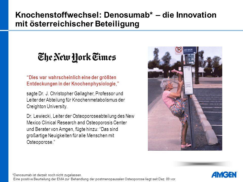 Knochenstoffwechsel: Denosumab* – die Innovation mit österreichischer Beteiligung Dies war wahrscheinlich eine der größten Entdeckungen in der Knochenphysiologie, sagte Dr.
