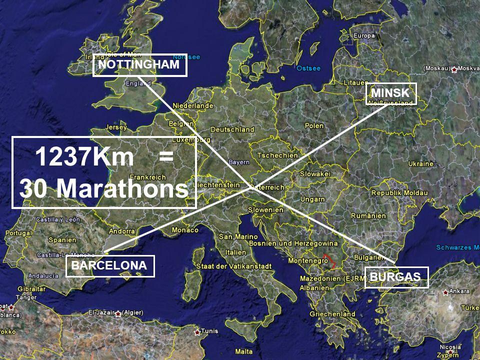MINSK NOTTINGHAM BARCELONA BURGAS 1237Km = 30 Marathons