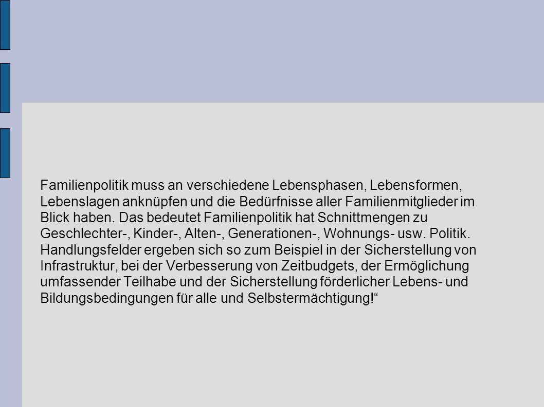 1000 Zeichen zum Thema: Verantwortung für Familie FDP-Fraktion im Sächsischen Landtag: Die Bedürfnisse von Familien sind in einer pluralistischen Gesellschaft sehr unterschiedlich.