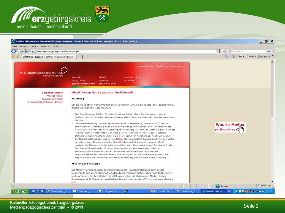 Seite 2 Kultureller Bildungsbetrieb Erzgebirgskreis Medienpädagogisches Zentrum - © 2011