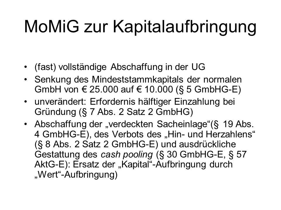 Erleichterung der Unternehmensgründung (II) Abschaffung des Erfordernisses notarieller Beurkundung der GmbH-Satzung (§ 2 Abs. 1a GmbHG-E) Ersetzung du