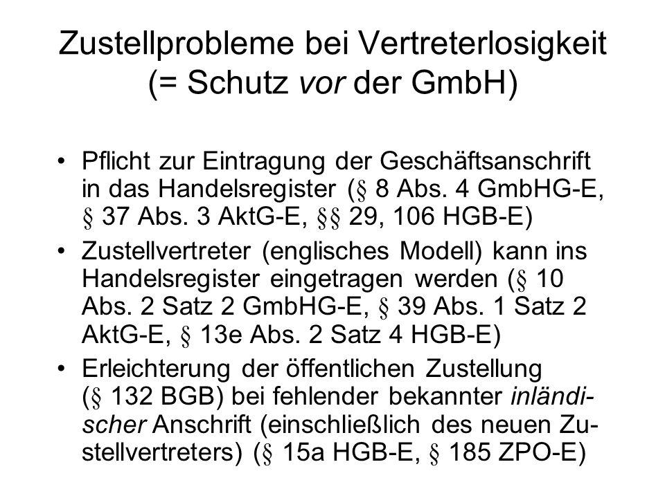 und: Verlagerung der Insolvenzantragspflicht in das Insolvenzrecht (§ 15a InsO-E) Umwandlung in eine rechtsformunabhängige verfahrensrechtliche Pflicht Ziel: Erfassung der Schein-Auslands- gesellschaften Nebeneffekt: Auswanderung deutscher Gesellschaften europarechtliche Zulässigkeit zweifelhaft