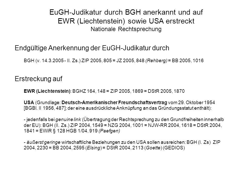Daily Mail Ltd. (1988) Centros Ltd. (1999) Überseering BV (2002) Inspire Art. Ltd. (2003) Gründung von Zweigniederlassungen ausländischer Kapitalgesel