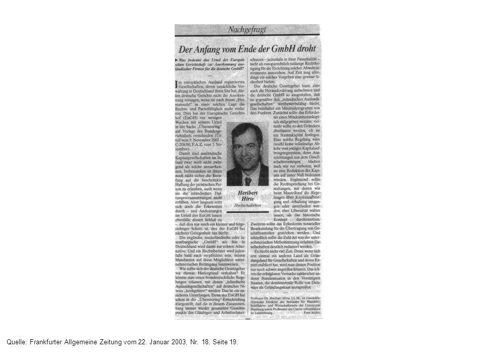 Endgültige Anerkennung der EuGH-Judikatur durch BGH (v. 14.3.2005 - II. Zs.) ZIP 2005, 805 = JZ 2005, 848 (Rehberg) = BB 2005, 1016 Erstreckung auf EW