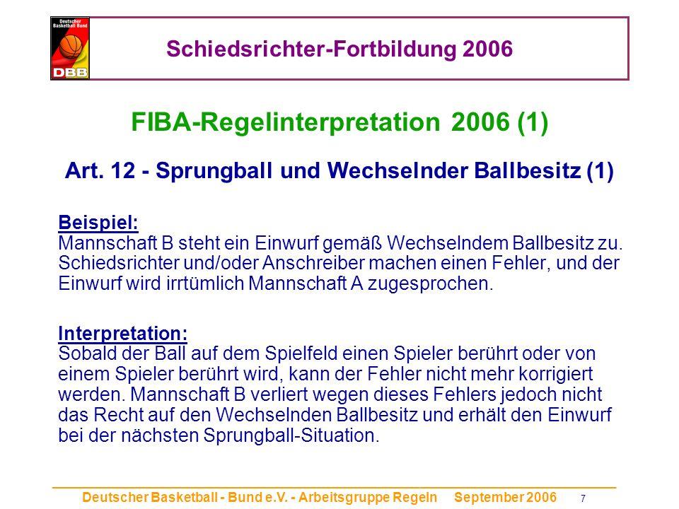Schiedsrichter-Fortbildung 2006 _____________________________________________________________________________ Deutscher Basketball - Bund e.V.