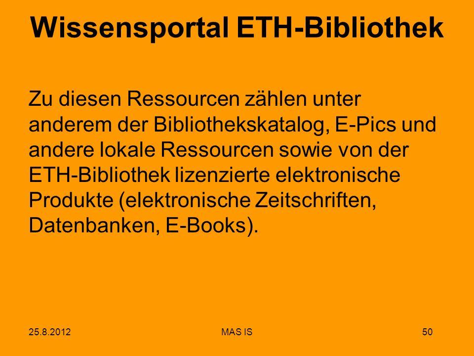 Wissensportal ETH-Bibliothek Zu diesen Ressourcen zählen unter anderem der Bibliothekskatalog, E-Pics und andere lokale Ressourcen sowie von der ETH-B