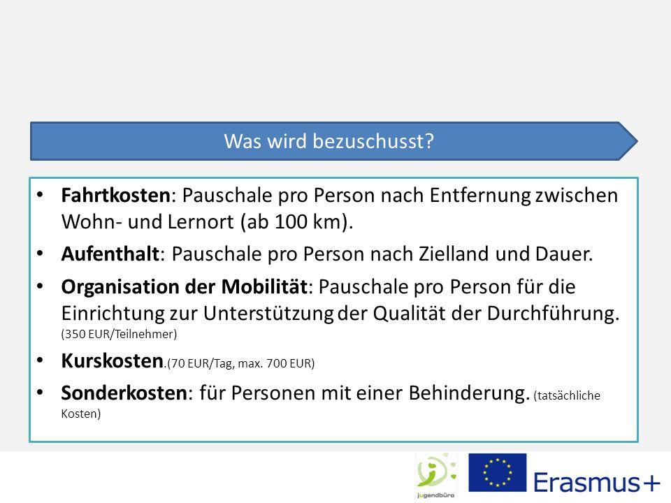 Fahrtkosten: Pauschale pro Person nach Entfernung zwischen Wohn- und Lernort (ab 100 km).