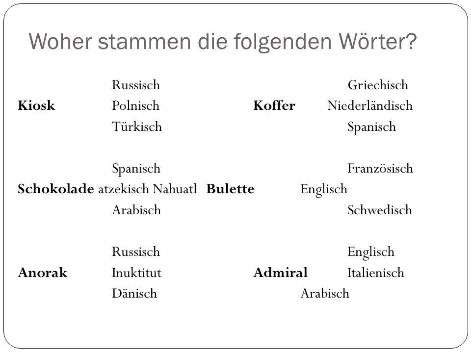 Welche deutschen Wörter schaffen es in andere Sprachen.